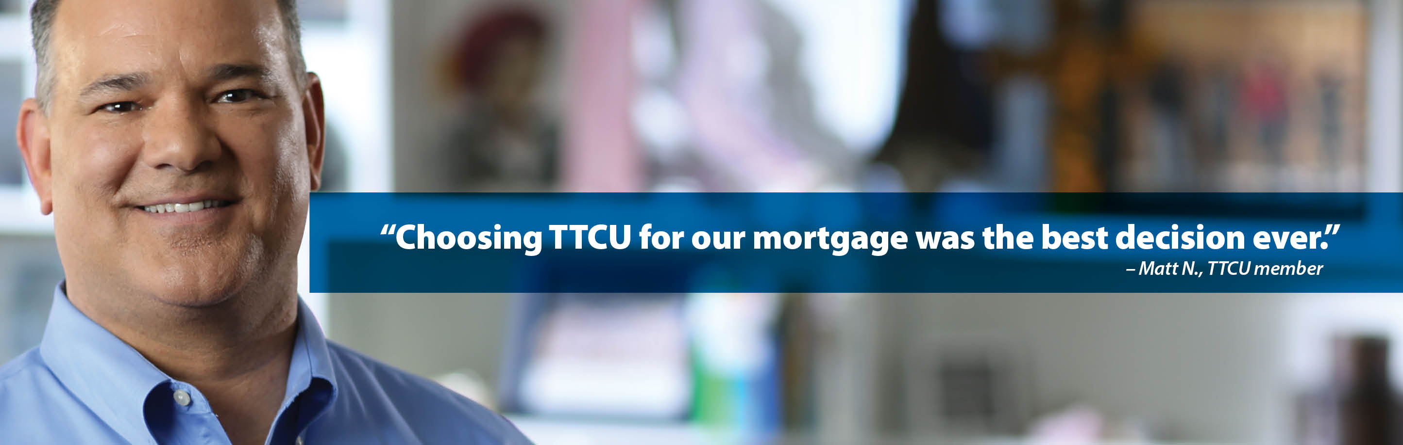 home loans   ttcu federal credit union